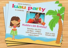 Party invites for Makynlees Luau birthday !