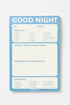 """Good Night Notepad for Kids. reminds me of when my mom would have us write what happened on our day on her palms. Then she would tie """"it"""" up on a balloon and send it away."""