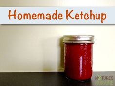 Easy Homemade Ketchup - Nature's Nurture