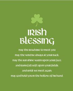 A special Irish blessing for this special Irish Day!