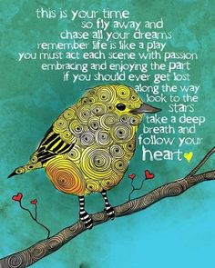 Perfect quote for the upcoming year bird, heart, journal pages, deep breath, scene, thought, inspir, motivational quotes, colleg