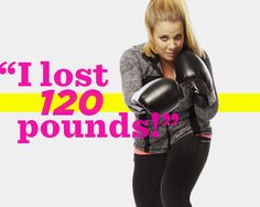 How One Woman Lost More Than 120 Pounds—And Found Her True Calling