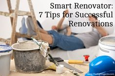 Whatever your budget or target market, here are seven tips for successful renovations from the RE/MAX Smart Renovator series.