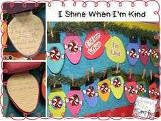 This would be cute to do at home!  I Shine When I'm Kind-Students write about an act of kindness inside a Christmas bulb.  Attach their picture to the front.