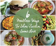 From baked zucchini fries to zoodles, here are six delicious ways to add zucchini to your #MeatlessMonday menu!