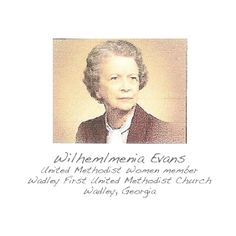 """As Sunday School teacher she taught the love of Jesus to many, many children of our church. We all learned to say """"God is ove"""" as we put our offering into the basket. As a member of United Methodist Women, she worked to increase mission to women and children in many ways. She really and truly was able to """"Make It Happen"""" in our church. - Kitty Bargeron, President of Wadley United Methodist Women"""
