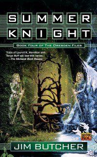 Dresden Files Book 4: Summer Knight by Jim Butcher