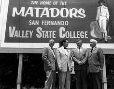 """A billboard promotes San Fernando Valley State College, """"The Home of the Matadors."""" The school was renamed in 1972 as California State University, Northridge."""