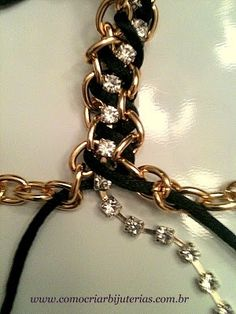 Mount Jewelry - How to Make and Sell, Step by Step, Ideas and More!: Bracelet golden chains, rhinestone chain and silk cord - 2 models step by step!