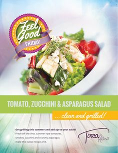 A #FeelGoodFridays recipe bursting with the fresh, vibrant flavours of the season! This #tomato, #zucchini & #asparagus #salad is a killer BBQ side dish! #eatclean #cleaneating #eatingclean #toscareno #veg #vegetarian