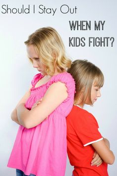 Should you stay out when your kids fight? This one helpful rule has made a huge difference with my kids!