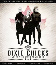 Dixie Chicks are coming!