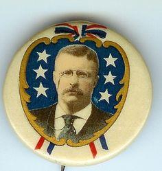 Teddy Roosevelt button, 1904