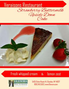 Glenora Wine Cellars is now offering a complimentary food and wine pairing experience in the Retail Shop, every Thursday from 11-4pm. An item from the current menu at Veraisons Restaurant will be available to taste and will be paired with one of our wines. This week (8/14) we present: Strawberry Upside Down Cake ~ from our dessert menu.. . #senecalake #fingerlakes #flxwine #glenorawine #veraisons