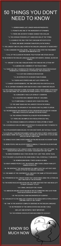 50 Things You Don't Need To Know