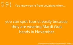 .You know you're from Louisiana when
