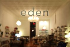 eden. she's more than a store.