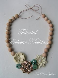 A Tutorial from Tea Rose Home for an eclectic necklace made from found objects.
