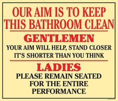 Funny sign I saw at Montana's For Men Barber Shop in Stamford (in the bathroom).