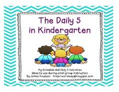 The Daily 5 in Kindergarten: schedule and ideas to use dur