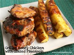 Grilled Honey Chicken with Glazed Pineapple ~ Butter with a Side of Bread #recipe