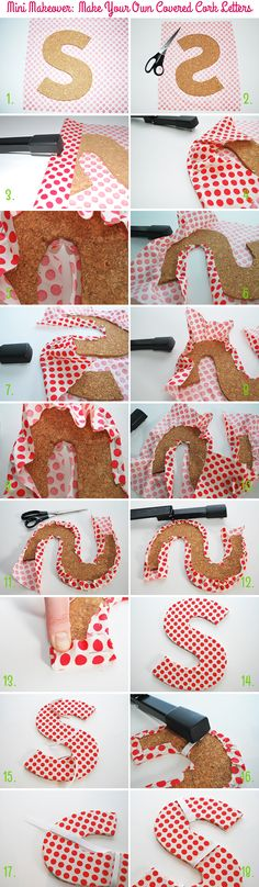 Mini Makeover: Make Your Own Covered Cork Letters (step by step) on Style for a Happy Home #DIY