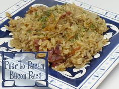 Puerto Rican Bacon Rice- Puerto Rican Bacon RiceOh boy…… Puerto Rican bacon rice is arguably The Most Amazingly flavored rice you will ever make. My family begs me to make this. (Click on photo for recipe)