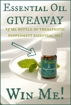 GIVEAWAY! A 15 ml bottle of therapeutic Peppermint Essential Oil!