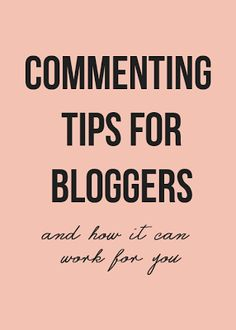 Commenting Tips for Bloggers