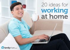 20 ideas for working at home