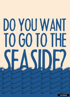 The Seaside by The Kooks :)