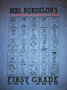 Cutest class shirt ever. Each kid drew their own portrait. LOVE Love love this!! We did it for my kindergarten classroom and I still have the shirt!