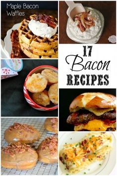 17 of the best Bacon Recipe (I LOVE bacon!)