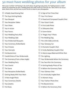 50 Must-Have Wedding Photos; Figured this would be a good idea to pin
