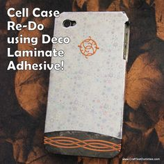 Duck Brand® Deco Laminate and Upcycled Cell Phone Case Project | Craft Test Dummies