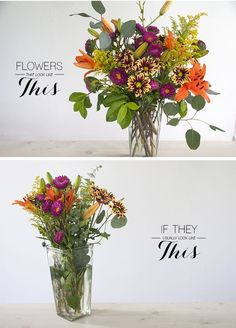 How to arrange flowers before & after. This is awesome.