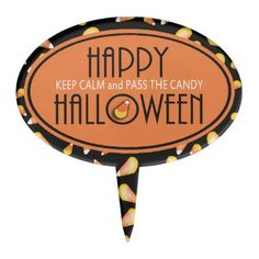 Halloween Keep Calm and Pass the Candy Cake Topper by hhhalloween