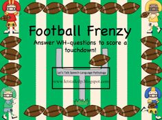 Football Frenzy - A WH-Questions Activity! (FREE) good for younger grades for language therapy
