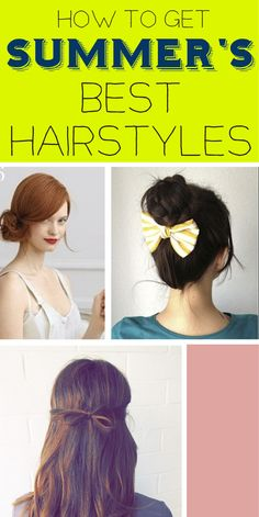 How To Get Summer's 27 Best Hairstyles | How To Get Summer's 27 Best Hairstyles