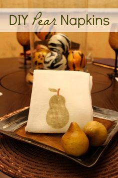 DIY Pear Napkins #homedecor | Easy tablescape ideas