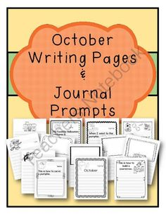 October Writing Pages and Journal Prompts from The Resourceful Teacher on TeachersNotebook.com -  (14 pages)  - A set of 13 writing pages and journal prompts for October. Some prompts include: - This is how to build a scarecrow... - When I went to the pumpkin patch... - My favorite Halloween costume is...