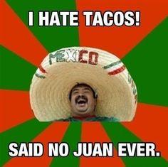 tacos..