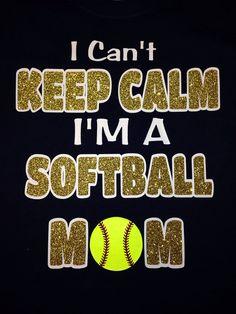 I Can't Keep Calm Softball shirt by BlingItOn72058 on Etsy, $25.00