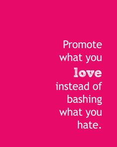 love, not hate