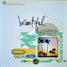 #papercraft #scrapbook #layout.  Beautiful Sunset