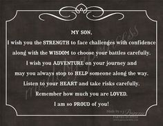 quotes about sons | My Son, I Wish You Strength, Wisdom, & Adventure Strong Inspirational ... graduation quotes, happy birthdays, son quotes, inspirational quotes for sons, quotes for a son, boy rooms, handsome boys, mom quot, quotes for my son