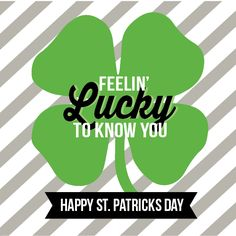 All Things Bright and Beautiful: St. Patrick's Day Thinking of You