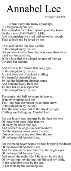 """Annabel Lee ~ Poe  """"…And neither the angels in heaven above,  Nor the demons down under the sea,  Can ever dissever my soul from the soul  Of the beautiful Annabel Lee."""""""