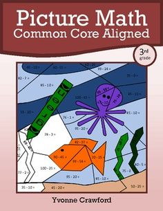For 3rd grade - Picture Math is a packet of twelve different worksheets where students can use their skills in mathematics to create a series of colorful pictures. Each worksheet is aligned with the Common Core standards for third grade math, $