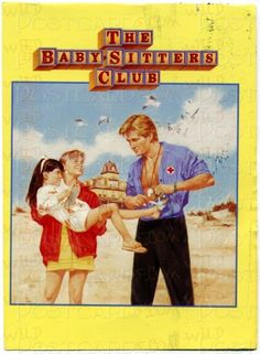The Babysitters Club Books - We always dreamed of having our own little club